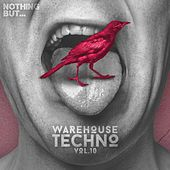 Nothing But... Warehouse Techno, Vol. 10 - EP by Various Artists