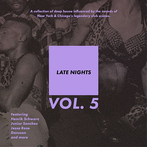 Late Nights, Vol. 5 - EP by Various Artists