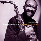 Right to Love von Hank Crawford