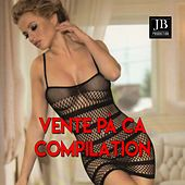 Vente Pa' Ca Compilation by Various Artists