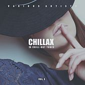 Chillax (20 Chill-Out Tunes), Vol. 3 by Various Artists