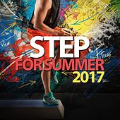 Step For Summer 2017 by Various Artists