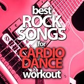 Best Rock Songs for Cardio Dance Workout by Various Artists