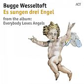 Es sungen drei Engel by Bugge Wesseltoft