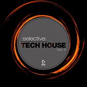 Selective: Tech House, Vol. 11 by Various Artists