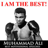 I Am the Best! Muhammad Ali - Best Motivational Speeches by Muhammad Ali