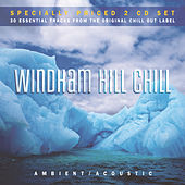 Play & Download Windham Hill Chill: Ambient Acoustic by Various Artists | Napster