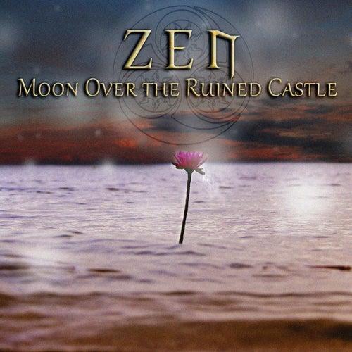 Moon over the Ruined Castle (Radio Edit) de ZEN