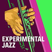 Experimental Jazz by Various Artists