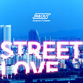 Street Love (IN & OUT) by Outsiders