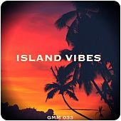 Island Vibes by Various Artists