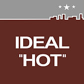 Hot by Ideal