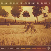 Ride Under Trees by Delia Derbyshire Appreciation Society