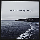 Rebellion (Lies) by Benjamin Francis Leftwich