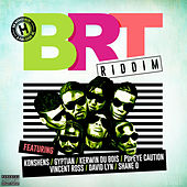 BRT Riddim by Various Artists