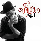 The Union EP by David Ford