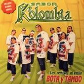 Los Remixes al Estilo Bota y Tambo by Sabor Kolombia