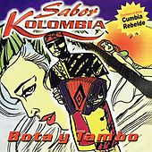 Bota y Tambo by Sabor Kolombia