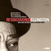 Rediscovered Ellington: New Takes on Duke's Rare and Unheard Music de The Dial