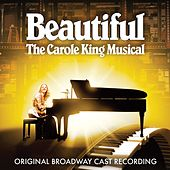 Beautiful - The Carole King Musical (Original Broadway Cast Recording / 2014) by Various Artists
