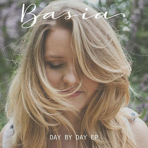 Day by Day - EP by Basia