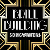 Brill Building Songwriters von Various Artists