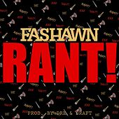 Rant by Fashawn