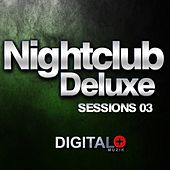 Nightclub Deluxe Sessions 03 - EP by Various Artists