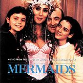 Mermaids - Music From The Original Motion Picture Soundtrack by Various Artists