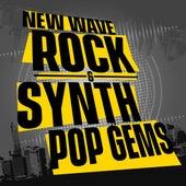 New Wave Rock & Synth Pop Gems von Various Artists