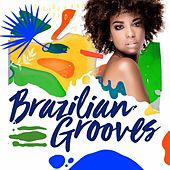 Brazilian Grooves by Various Artists