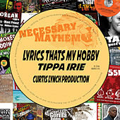 Lyrics Thats My Hobby - Single by Tippa Irie