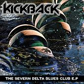The Severn Delta Blues Club - Single by The Kickback