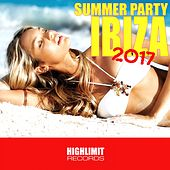 Ibiza Summer Party 2017 - EP by Various Artists