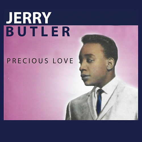 Precious Love by Jerry Butler