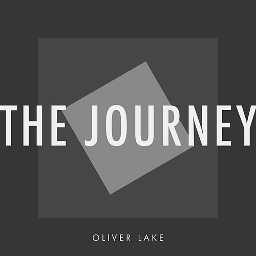 The Journey by Oliver Lake