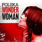 Polska Wonder Woman by Various Artists