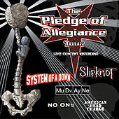 Play & Download The Pledge Of Allegiance Tour by Various Artists | Napster