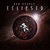 Eclipsed by Ben Pearce