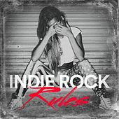 Indie Rock Rules by Various Artists