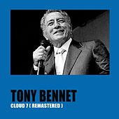 Cloud 7 (Remastered) de Tony Bennett