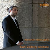 Bach: Goldberg Variations by Kemal Cem Yilmaz