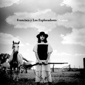 Franco (Bonus Track Version) von Francisca Y Los Exploradores