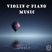 Violin & Piano Music, Vol. 1 by Max Shorenkov
