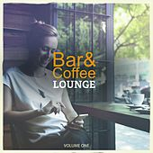 Bar & Coffee Lounge, Vol. 1 (Fantastic Selection Of Background Music For Restaurant, Bar and Cafe) by Various Artists