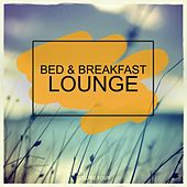 Bed & Breakfast Lounge, Vol. 4 (Selection Of Calm & Smooth Jazz Masterpieces) by Various Artists
