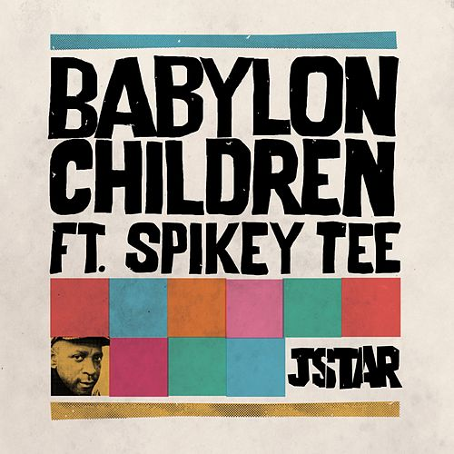 Babylon Children by Jstar