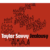 Play & Download Jealousy by Taylor Savvy | Napster