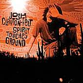 Play & Download Spirit Touches Ground by Josh Clayton-Felt | Napster