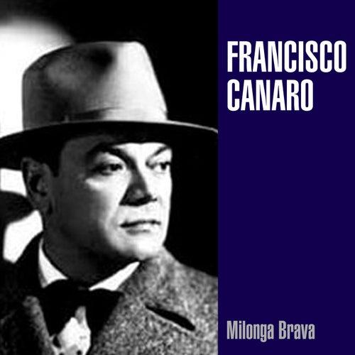 Milonga Brava by Francisco Canaro